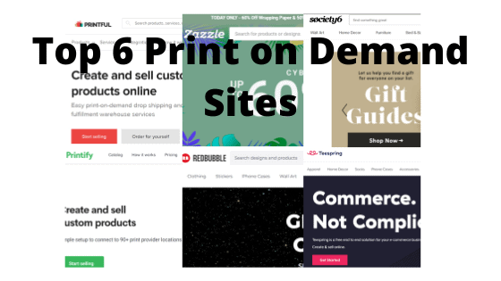 Top 6 Print on Demand Sites